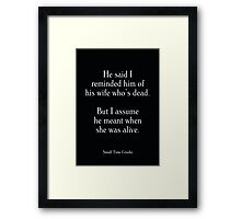 Small Time Crooks - Woody Allen's Greatest Lines Framed Print
