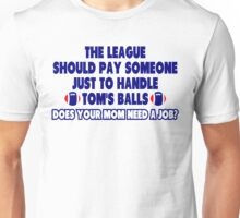How To Handle Tom's Balls Unisex T-Shirt