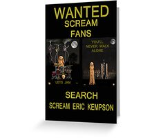 Wanted Scream Fans Greeting Card