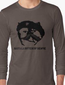 Hasta La Buttercup Siempre Long Sleeve T-Shirt