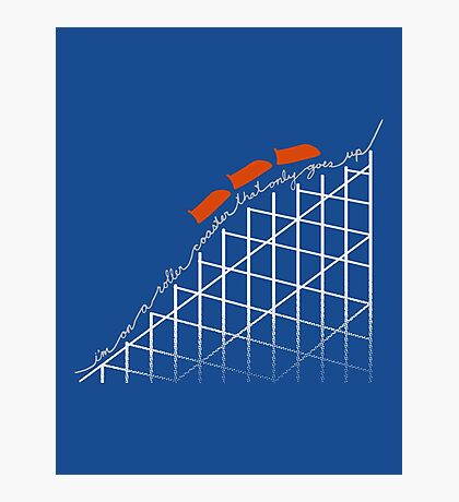 I'm On a Roller Coaster That Only Goes Up (Orange Cars) Photographic Print