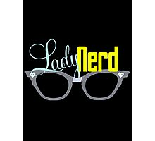 Proud LadyNerd (Grey Glasses) Photographic Print