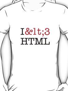 I <3 HTML (light) T-Shirt