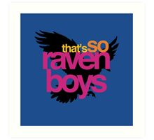 That's So Raven Boys Art Print