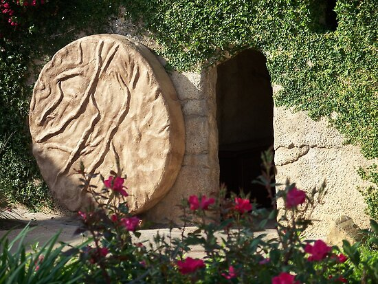 Roll Away the stone - The Empty Tomb of Jesus at Easter by Rick Short