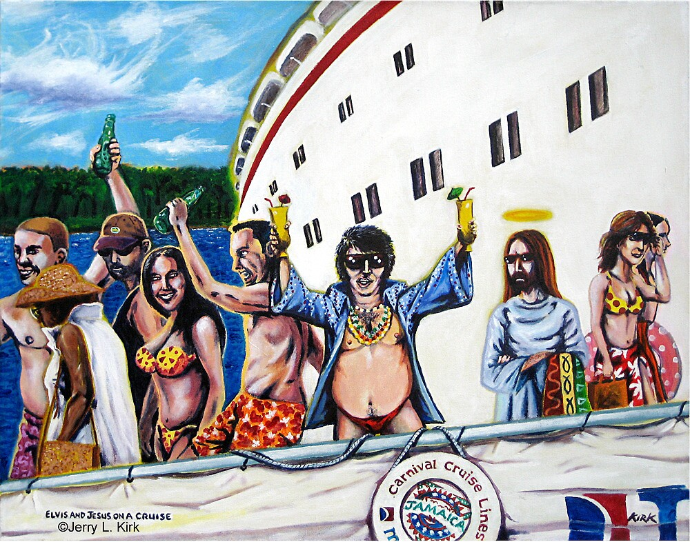 'Elvis & Jesus on a Cruise' by Jerry Kirk