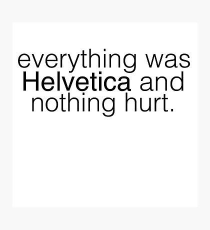 Helvetica. Photographic Print