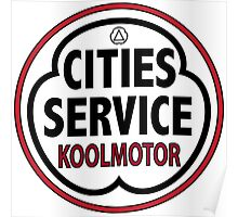 Cities Service vintage sign Poster