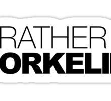 I'd rather be Snorkeling Sticker