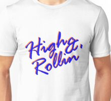 """Bakery Gang special New York edition """"High & Rollin"""" Unisex T-Shirt"""