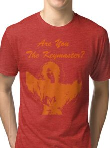 Are You The Keymaster?? Tri-blend T-Shirt