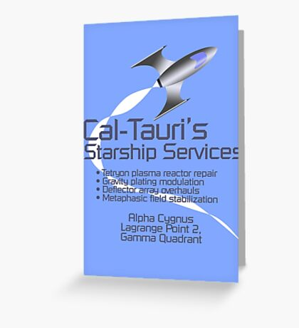 Cal-Tauri's Starship Services Greeting Card