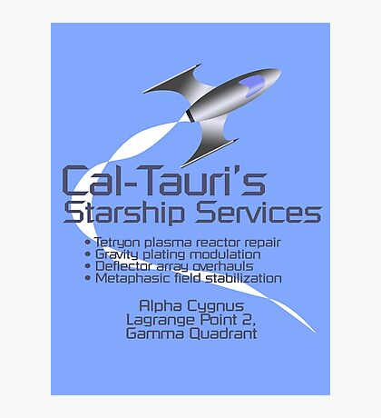 Cal-Tauri's Starship Services Photographic Print