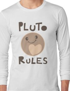 Excuse Me While I Science - Pluto Rules! Long Sleeve T-Shirt