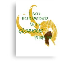I am burdened with glorious purpose-Green text Canvas Print