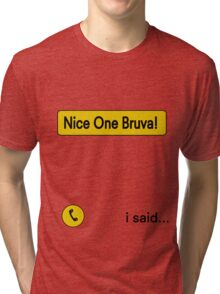 Nice One Brava - Human Traffic Nod Tri-blend T-Shirt