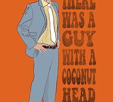 Mr Coconut Head by GretelGirl
