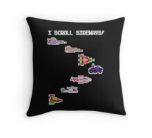I Scroll Sideways! Throw Pillow