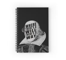 """Where There's A Will There's A Way"" Spiral Notebook"