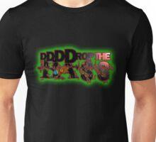 DDDDDROP THE BASS!  Unisex T-Shirt
