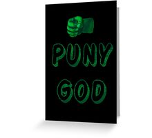 Puny God Greeting Card