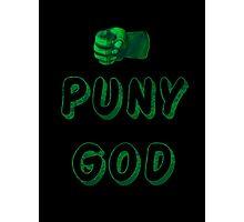 Puny God Photographic Print