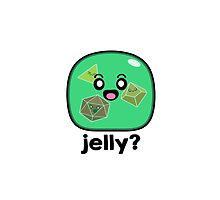 Jelly? - Gelatinous Cube by whimsyworks