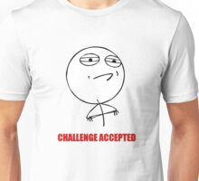CHALLENGE ACCEPTED Unisex T-Shirt