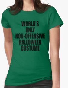 World's only non-offensive Halloween costume Womens Fitted T-Shirt