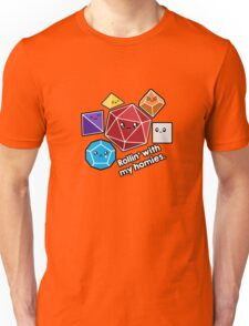 Polyhedral Pals - Rollin With My Homies - D20 Gaming Dice Unisex T-Shirt