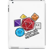 Polyhedral Pals - Rollin With My Homies - D20 Gaming Dice iPad Case/Skin
