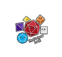 Polyhedral Pals - How I Roll - D20 Gaming Dice Photographic Print