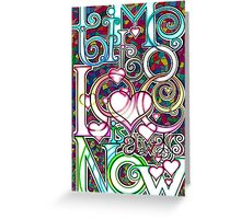 Time to Love.. Greeting Card