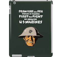 US Marines -- First To Fight Print iPad Case/Skin