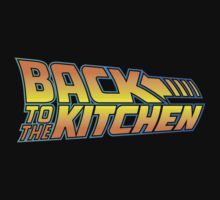 Back to the Kitchen by BiggStankDogg