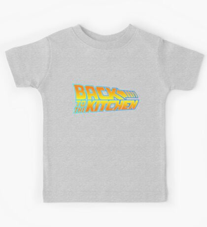 Back to the Kitchen Kids Tee