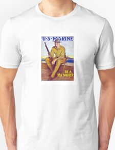 US Marine - Be A Sea Soldier T-Shirt