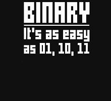 Binary Code Is Easy As Unisex T-Shirt