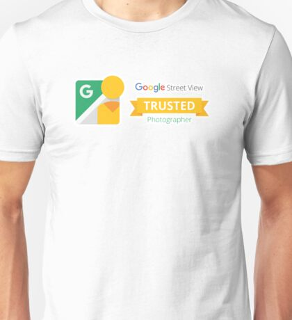 Google Maps | Street View | Trusted Photographer Unisex T-Shirt