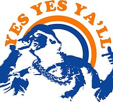 Yes Yes Ya'll by tee4daily