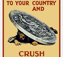 Lend Your Shillings -- Crush The Germans by warishellstore