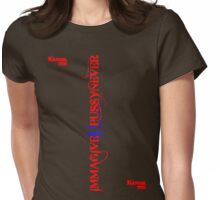 IMMAGIVEuYOUPUSSYNEVER ( for the ladies) Womens Fitted T-Shirt