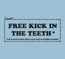 Free kick in the teeth - Coupon - by FAMOUSAFTERDETH