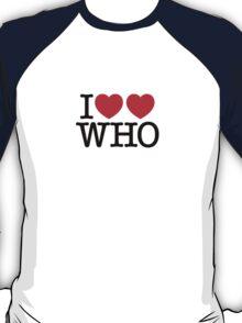 I ♥♥ WHO (light) T-Shirt