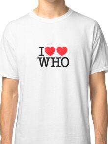 I ♥♥ WHO (light) Classic T-Shirt