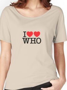 I ♥♥ WHO (light) Women's Relaxed Fit T-Shirt