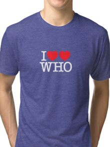 I ♥♥ WHO (dark) Tri-blend T-Shirt