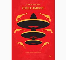 No285 My Three Amigos minimal movie poster Unisex T-Shirt