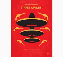No285 My Three Amigos minimal movie poster Unisex T-Shirt
