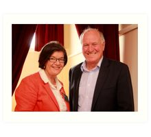 Federal Member for Indi Cathy McGowan and Former Member for New England Tony Windsor Art Print